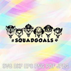 SVG Paw Patrol Squadgoals Vector Files Cricut Designs Silhouette Vinyl Decal Tshirt Sublimation Transfer Iron on Birthday Boy Black Color