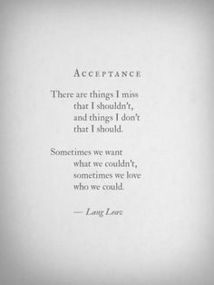 I don't think this is the best Lang Leav poem at all, but people seem to love it. | Acceptance by Lang Leav. Poetry. Poem.