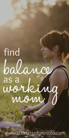 to Find Balance as a Working Mom Finding balance as a working mom is such a challenge. I need to save this!Finding balance as a working mom is such a challenge. I need to save this! Working Mom Tips, Working Mums, Working Mother, Working Mom Quotes, Baby Led Weaning, Mom Advice, Parenting Advice, Mindful Parenting, Gentle Parenting