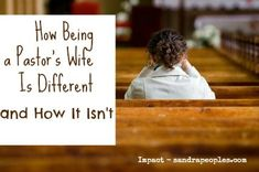 how being a pastor's wife is different, and how it isn't