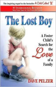 The Lost Boy - this is the second book about Dave Pelzer's life