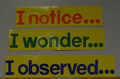 """Banners for the Wonder wall. Students can use sticky notes to post on the Wonder wall. The pinner says """"My classroom will be FULL of Inquiry."""" Great idea!"""