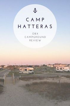 We spent spring break camping in the Outer Banks at Camp Hatteras. Find out what surprised us at the campground, what we found pretty cool, and why we needed to make adjustments to our cell phone plan mid-trip.