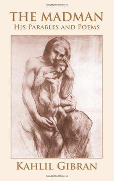 The Madman - Khalil Gibran