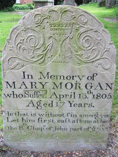 """Mary Morgan: """"A Provincial Tragedy"""" (1805), via Naomi Clifford. The alternative gravestone erected for Mary Morgan. Courtesy of Find a Grave."""