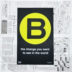 """BE THE CHANGE"" PRINT Agent Of Change, Photo Pin, World Need, You Are Awesome, Great Photos, You Changed, Objects, Posters, Mens Fashion"