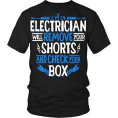 [product_style]-Electrician T Shirt - Electrician will remove your shorts T Shirt-Teelime