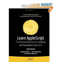 AppleScript is an English-like, easy-to-understand scripting language built into every Mac. AppleScript can automate hundreds of AppleScript-able applications, performing tasks both large and small, complex and simple.