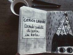 Capitolo sette. Pensieri se tira il vento e/o piove. (Cerco lavoro: Arredo castelli di carta in testa). #colazione#illustrazioni#4thflooraltrove by chiaraltrove