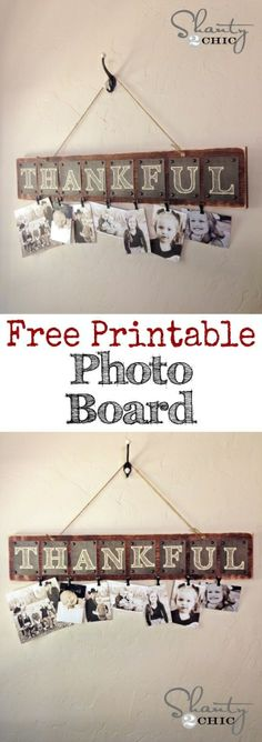 DIY Thankful Photo Board with FREE Printable letters... So sweet! LOVE it! Fun gift idea too by Cathi-d