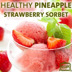 Dr Oz Strawberry Pineapple Sorbet Recipe + Broccolini Anti-Cancer Food