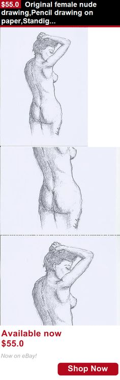 Drawings art: Original Female Nude Drawing,Pencil Drawing On Paper,Standig Nude,Australian Art BUY IT NOW ONLY: $55.0