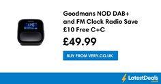 Goodmans NOD DAB+ and FM Clock Radio Save £10 Free C+C, £49.99 at Very.co.uk