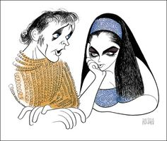 Al Hirschfeld ~ Elizabeth Taylor & Richard Burton - courtesy of The Margo Feiden Galleries, Ltd. Black And White Drawing, Black And White Portraits, Richard Burton Elizabeth Taylor, Burton Richard, Pop Art, Celebrity Caricatures, Celebrity Drawings, Line Art, Illustrators