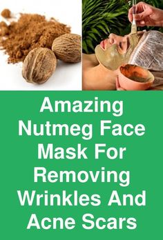 Amazing Nutmeg Face Mask for Removing Wrinkles and Acne Scars Are you tired of this acne, pimples, and blackheads? Then try these easy home remedies with natural ingredients to get rid of these issues. #AvocadoFaceMaskRecipe #FaceScrubHomemadeExfoliating #TumericFaceMaskBenefits #SugarScrubForFace Face Mask For Blackheads, Acne Face Mask, Skin Mask, Pimples, Face Skin, Face Scrub Homemade, Homemade Face Masks, Homemade Shampoo, Nutmeg Face Mask