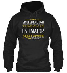 Estimator - Skilled Enough #Estimator
