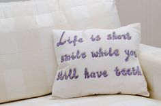 Life is short smile while you still have by ThePillowWorld on Etsy