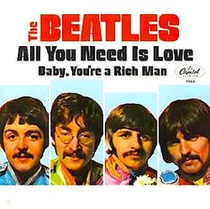 July 1967 - The Beatles single 'All You Need Is Love / Baby You're A Rich Man' (originally called 'One Of The Beautiful People') was released in the US. It became The Beatles US Beatles Songs, Beatles Album Covers, Beatles Poster, Colbie Caillat, Counting Crows, Christina Perri, Michael Buble, Marvin Gaye, Country Couples