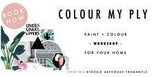 Colour My Ply | The Love Create Co. Home Art, Paint Colors, Workshop, Colour, Love, Create, Cards, Painting, Paint Colours