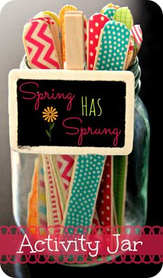 Spring activity jar. I covered my craft sticks with scrapbook paper. It is a fun new way to have the kids do something if they are bored