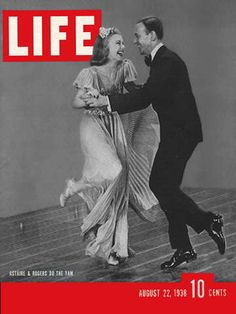 Ginger Rogers & Fred Astaire on the cover of life August 22, 1938