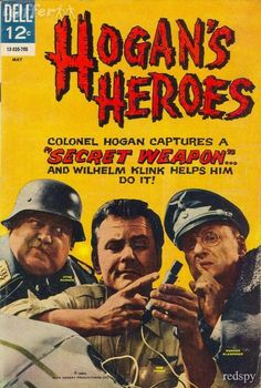 Hogan's Heroes with the unexploded fake (real) bomb Vintage Comic Books, Vintage Comics, Comic Books Art, Vintage Tv, Vintage Posters, Classic Tv, Classic Films, Hogans Heroes, Real Movies