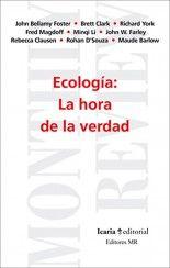 Ecología: la hora de la verdad - VVAA