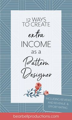12 ways to make extra income for your creative business — Bear Bell Productions Design Textile, Design Floral, Fabric Design, Design Color, Web Design, Creative Design, Graphic Design, Business Design, Creative Business