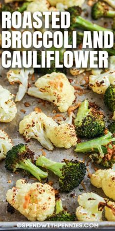Roasted Brocolli And Cauliflower, Cauliflower Side Dish, Broccoli Recipes, Vegetable Recipes, Vegetarian Recipes, Healthy Recipes, Protein Recipes, Easy Recipes, Side Dishes Easy