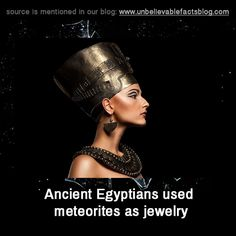 """ ancient Egyptians used meteorites as jewelry """