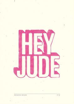 Hey Jude: designer ilustra música dos Beatles - Pense em sua música favorita. Pensou? Agora imagine-se ilustrando pequenos cartazes com a letra dessa música, onde cada frase teria uma arte diferen...