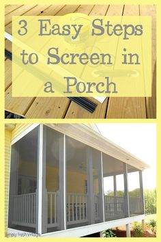 Screen Your Porch in 3 Easy Steps . 3 Easy Steps to Screen in a Porch House With Porch, Up House, Tiny House, Screened Porch Designs, Screened In Deck, Screened Porches, Screened Porch Decorating, Enclosed Porches, Decks And Porches