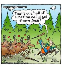 Someone showed us this from the internet and we& passing it along here. Hope this comic brings a smile to your face! Funny Hunting Pics, Deer Hunting Humor, Hunting Jokes, Deer Hunting Season, Whitetail Deer Hunting, Big Game Hunting, Hunting Girls, Funny Deer, Hunting Land