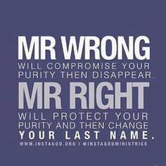 Mr.Wrong VS. Mr.Right
