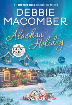 Alaskan Holiday by Debbie Macomber - Best Romance Novels Today Best Romance Novels, Romance Authors, Romance Books, Best Christmas Books, Christmas Tale, Magical Christmas, Christmas Ideas, Got Books, Books To Read