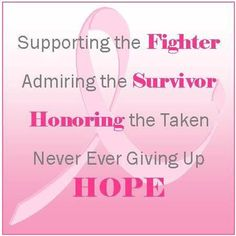 For my dear friend Cindy.Never give up hope! I advocate for you and all woman and families effected by breast cancer. Breast Cancer Cards, Breast Cancer Quotes, Breast Cancer Support, Breast Cancer Survivor, Breast Cancer Awareness, I Hate Cancer, Cancer Cure, Fighting Cancer, Breast Cancer Inspiration