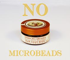 Microbeeads are tiny plastic beads added to beauty cleansers to give an exfoliating feel. The president signed a ban on products containing microbeads intended to protect the nations waterways.  Our gentle daily face scrub is not only 100% biodegradable, it's also 100% edible.