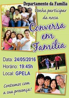 GPELA e o Departamento da Família Convidam para Conversa em Família - Bangu - RJ - http://www.agendaespiritabrasil.com.br/2016/05/24/22647/