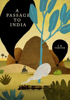 e m forster s a passage to The paperback of the a passage to india by e m forster at barnes & noble free shipping on $25 or more 10% off your order with code yesway  father's day gifts.