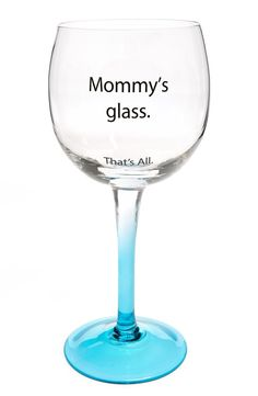 SANTA BARBARA DESIGN 'Mommy's Glass' Wine Glass