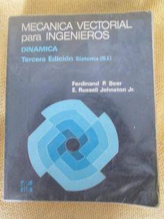MECANICA VECTORIAL PARA INGENIEROS. DINAMICA. TERCERA EDICION. MCGRAW HILL