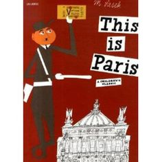 This is Paris children's book-tour the city with this and other children's books in hand.  There are several cities in this series.