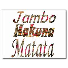 #Jambo ! Hakuna Matata #Post #card. #Hakuna #Matata #Amazing #beautiful #stuff #products #sold on #Zazzle #Achempong #online #store for #the  #ultimate #shopping #experience