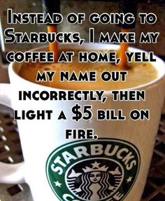 We are sure you all know alot about Starbucks, still here's a short introduction. Starbucks is the most popular coffee chain of America. This is so popular and strong brand that it got a number of hilarious memes about Starbucks. Coffee Humor, Coffee Quotes, Funny Coffee, I Love Coffee, My Coffee, Coffee Talk, Drink Coffee, Coffee Shops, Just For Laughs