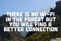 There is no wi-fi in the forest but you will find a better connection.     (Lol, not a picture of a forest.)