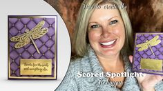 VIDEO: How to do the Spotlight Scoring Technique – Dragonfly Wow | Stampin Up Demonstrator - Tami White - Stamp With Tami Crafting and Card-Making Stampin Up blog