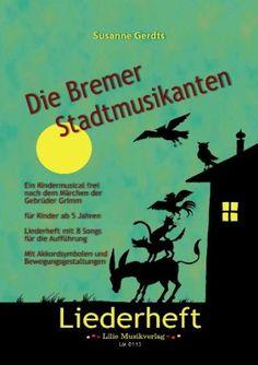 Die Bremer Stadtmusikanten - Liederheft mit CD von Susanne Gerdts http://www.amazon.de/dp/B00FAO2QK8/ref=cm_sw_r_pi_dp_qPPkub1BYPWSQ