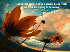 CONFIDENCE COME.....