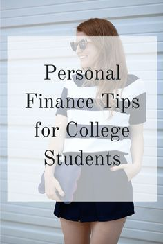 Personal Finance Advice for College Students (And Recent Graduates)