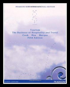 Tourism : The Business of Hospitality and Travel
